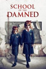 Nonton Online School of the Damned (2019) Sub Indo
