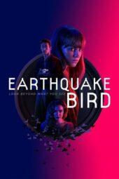 Nonton Online Earthquake Bird (2019) Sub Indo