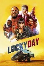 Nonton Online Lucky Day (2019) Sub Indo
