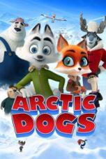 Nonton Online Arctic Dogs (2019) Sub Indo