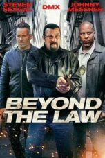 Nonton Online Beyond The Law (2019) Sub Indo