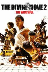 Nonton Online The Divine Move 2: The Wrathful (2019) Sub Indo
