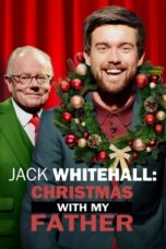 Nonton Online Jack Whitehall: Christmas with my Father (2019) Sub Indo