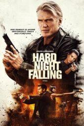 Nonton Online Hard Night Falling (2019) Sub Indo