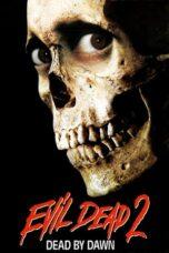 Nonton Online Evil Dead II (1987) Sub Indo