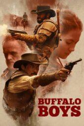 Nonton Online Buffalo Boys (2018) Sub Indo