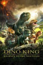 Nonton Online Dino King 3D: Journey to Fire Mountain (2019) Sub Indo