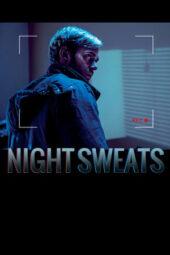 Nonton Online Night Sweats (2019) Sub Indo
