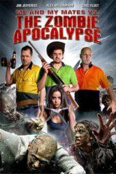 Nonton Online Me and My Mates vs. The Zombie Apocalypse (2015) Sub Indo
