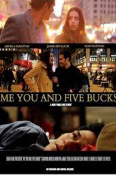 Nonton Online Me You and Five Bucks (2013) Sub Indo