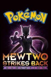 Nonton Online Pokémon: Mewtwo Strikes Back – Evolution (2019) Sub Indo
