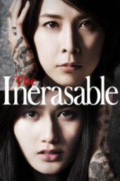 Nonton Online The Inerasable (2015) Sub Indo