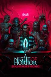 Nonton Online A Night of Horror: Nightmare Radio (2019) Sub Indo