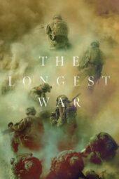 Nonton Online The Longest War (2020) Sub Indo