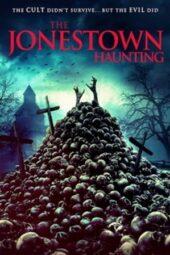 Nonton Online The Jonestown Haunting (2020) Sub Indo