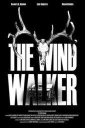 Nonton Online The Wind Walker (2020) Sub Indo