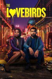 Nonton Online The Lovebirds (2020) Sub Indo