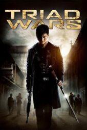Nonton Online Triad Wars (2008) Sub Indo