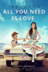 Nonton Online All You Need Is Love (2015) Sub Indo
