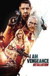 Nonton Online I Am Vengeance: Retaliation (2020) Sub Indo