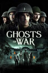 Nonton Online Ghosts of War (2020) Sub Indo
