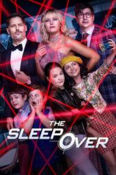 Nonton Online The Sleepover (2020) Sub Indo