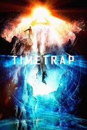 Nonton Online Time Trap (2017) Sub Indo