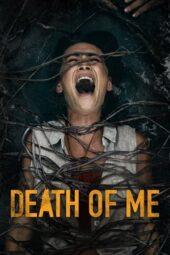 Nonton Online Death of Me (2020) Sub Indo