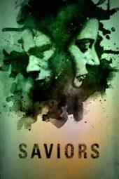Nonton Online Saviors (2018) Sub Indo
