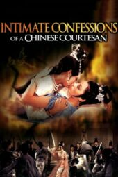 Nonton Online Intimate Confessions of a Chinese Courtesan (1972) Sub Indo