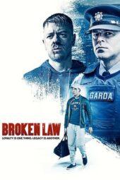 Nonton Online Broken Law (2020) Sub Indo