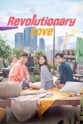 Nonton Online Revolutionary Love (2017) Sub Indo