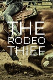 Nonton Online The Rodeo Thief (2021) Sub Indo