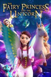 Nonton Online The Fairy Princess & the Unicorn (2019) Sub Indo