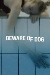 Nonton Online Beware of Dog (2020) Sub Indo