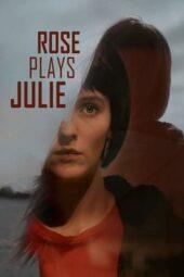 Nonton Online Rose Plays Julie (2019) Sub Indo