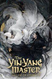 Nonton Online The Yin-Yang Master: Dream of Eternity (2020) Sub Indo
