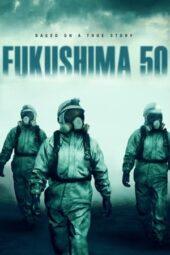 Nonton Online Fukushima 50 (2020) Sub Indo