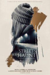 Nonton Online These Streets We Haunt (2021) Sub Indo