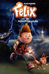 Nonton Online Felix and the Hidden Treasure (2021) Sub Indo