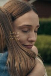 Nonton Online Like a House on Fire (2020) Sub Indo