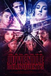 Nonton Online Juvenile Delinquents (2020) Sub Indo