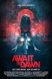 Nonton Online Await the Dawn (2020) Sub Indo