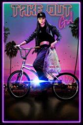 Nonton Online Take Out Girl (2020) Sub Indo