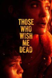 Nonton Online Those Who Wish Me Dead (2021) Sub Indo