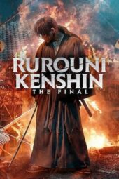 Nonton Online Rurouni Kenshin: Final Chapter Part I – The Final (2021) Sub Indo