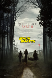 Nonton Online A Quiet Place Part II (2020) Sub Indo