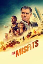 Nonton Online The Misfits (2021) Sub Indo