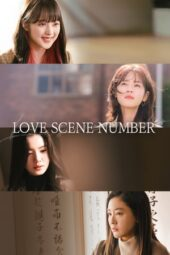 Nonton Online Love Scene Number (2021) Sub Indo