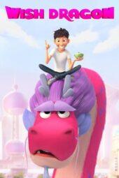 Nonton Online Wish Dragon (2021) Sub Indo